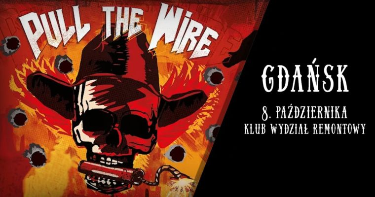 Pull The Wire & Machine Driven Sun – GDAŃSK, Wydział Remontowy